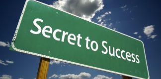 Secret to success sign.