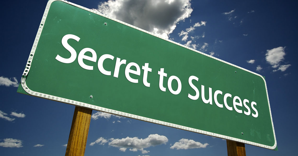Secret to success sign.